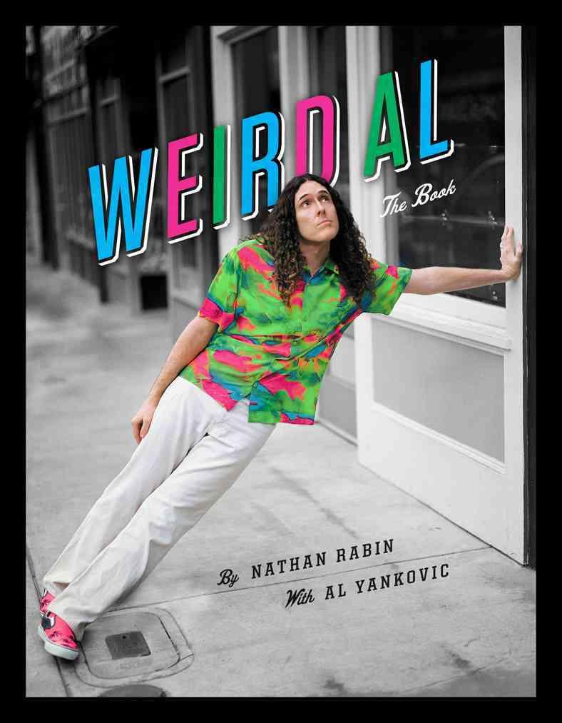 Weird Al By Rabin, Nathan/ Yankovic, Al