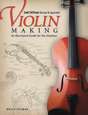 Violin Making By Ossman, Bruce